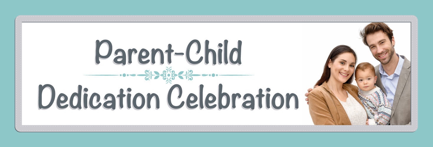 Parent-Child Dedication Request