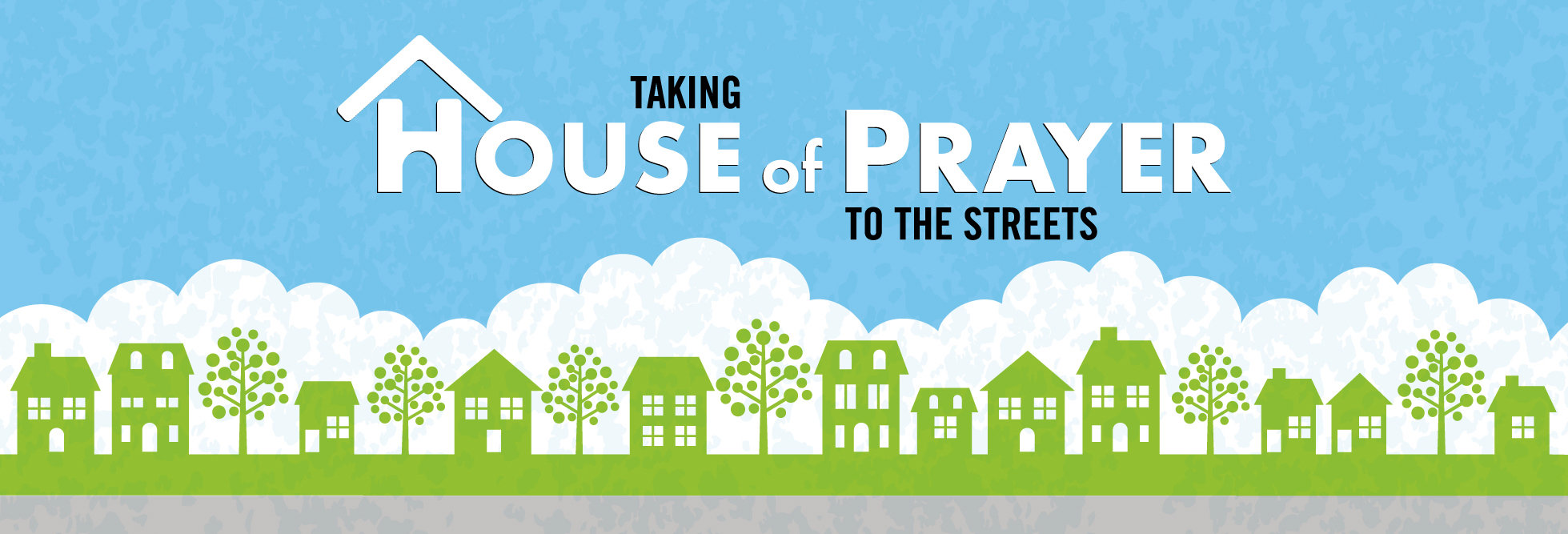 Taking House of Prayer to the Streets